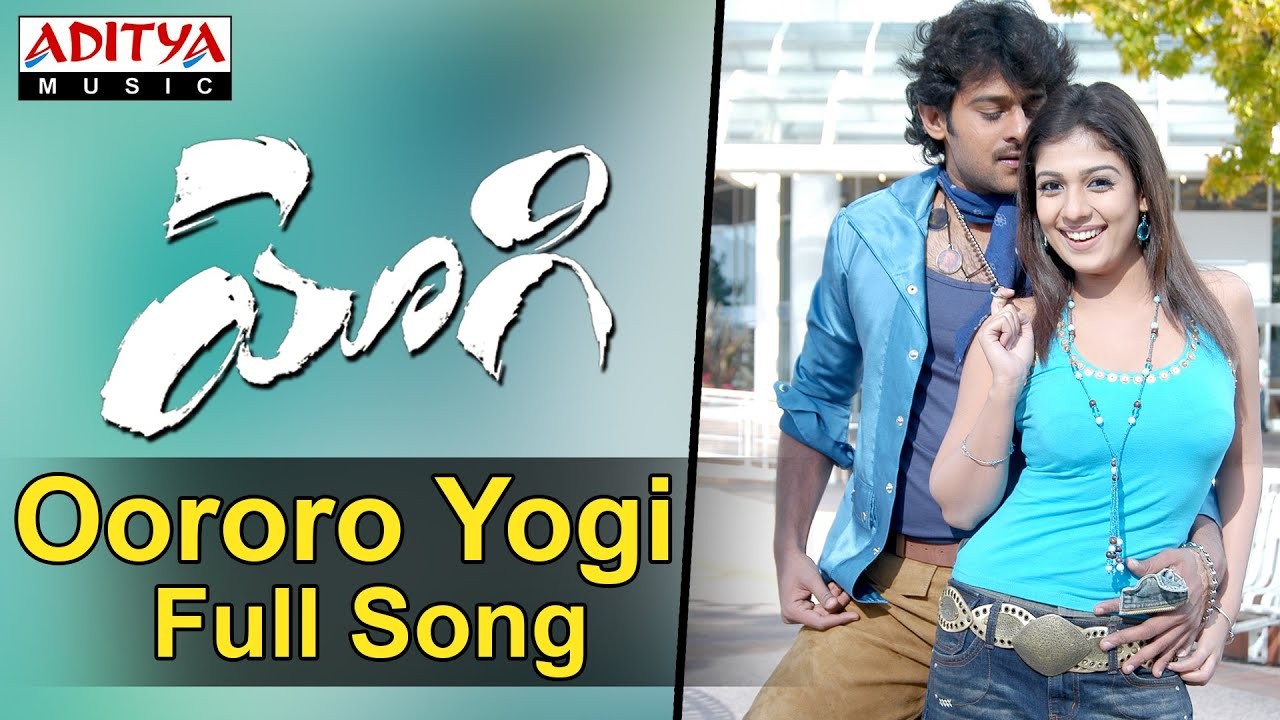 Yogi - Full Song || Oororo Yogi || Prabhas, Nayanathara, Ramana Gogula