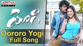 Oororo Yogi Full Song II Yogi Movie II Prabhas, Nayanathara