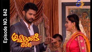 Attarintiki Daredi | 18th July 2017| Full Episode No 842 | ETV Telugu