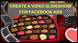 How To Create  A Video SlideShow For Facebook Marketing