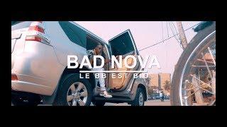 "BAD NOVA -- ""LE BB est BIO"" (Teaser officiel)"