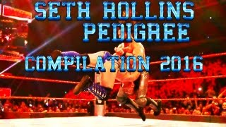 WWE Seth Rollins Pedigree Compılatıon 2016 - HD