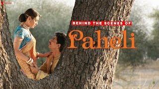 Behind The Scenes of Paheli   Rani Mukherji, Shah Rukh Khan   A Film By Amol Palekar