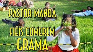 Pastor manda fiéis comerem grama - EMVB - Emerson Martins Video Blog 2016