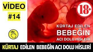 Kürtaj Edilen Bebeğin ACI DOLU Hisleri