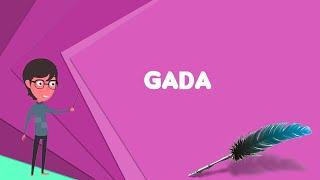 What is Gada (mace)? Explain Gada (mace), Define Gada (mace), Meaning of Gada (mace)