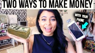 2 WAYS TO MAKE MONEY WITH YOUR PHONE !
