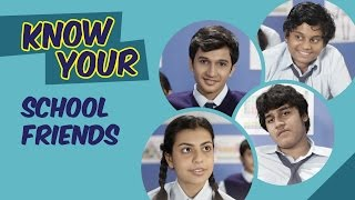 Know Your School Friends