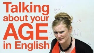 Speaking English - Talking about your age