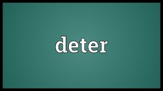 Deter Meaning