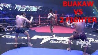Buakaw Muay Thai Chaiya Fight 2-1