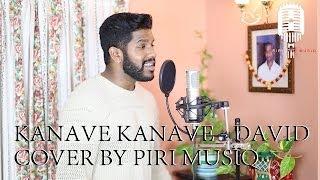 Kanave Kanave - David Cover By Piri Musiq (Tamil/English R&B Remix)