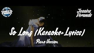 JKT48 - So Long  (Karaoke + Lyrics)  Piano Version :')
