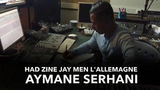 Aymane Serhani - HAD ZINE JAY MEN L