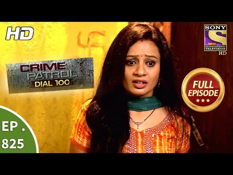 Xxx Mp4 Crime Patrol Dial 100 Ep 825 Full Episode 20th July 2018 3gp Sex