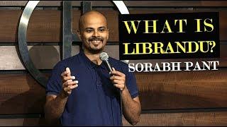 What is Librandu?   Standup Comedy   Sorabh Pant