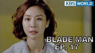 Blade Man   아이언 맨 EP 17 [SUB : KOR, ENG, CHN, MLY, VIE, IND]