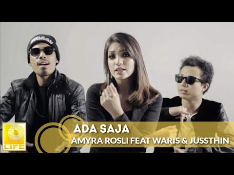 Ada Saja - Amyra Rosli Feat WARIS & Juzzthin (Official MV) mp3