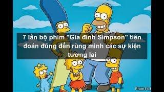 Top 7 lần bộ phim Gia đình Simpson tiên đoán đúng đến rùng mình các sự kiện tương lai