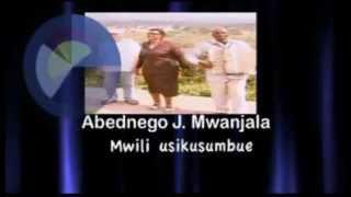 Abednego J  Mwanjala   MWILIU SIKUSUMBE