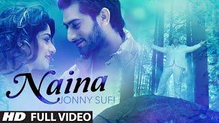 Jonny Sufi: Naina Full Video Song   Parveen Mettu   Latest Punjabi Song