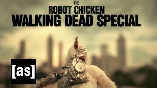 Walking Dead Special   Robot Chicken   Adult Swim
