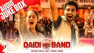 Qaidi Band Audio Jukebox | Full Songs | Aadar Jain | Anya Singh | Amit Trivedi