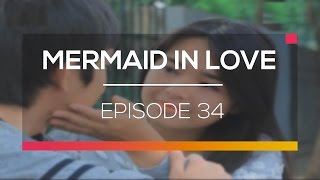 Mermaid In Love - Episode 34