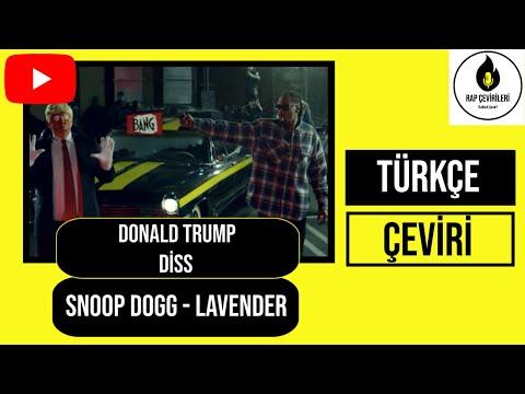 Snoop Dogg – Lavender Donald Trump Diss Türkçe Altyazılı