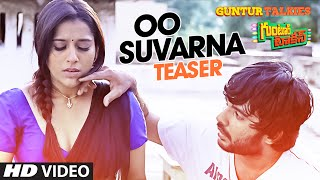 Oo Suvarna Song Teaser || Guntur Talkies || Siddu Jonnalagadda, Rashmi Gautam