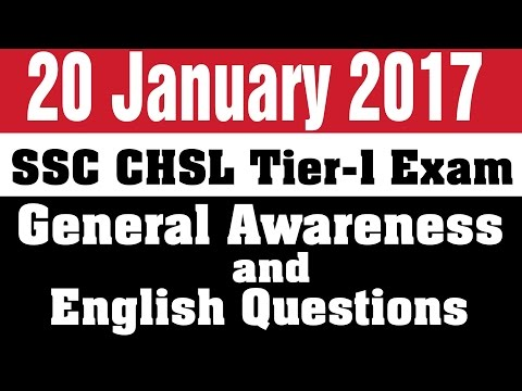 SSC CHSL Tier 1 English and GA Questions of 20 January 2017