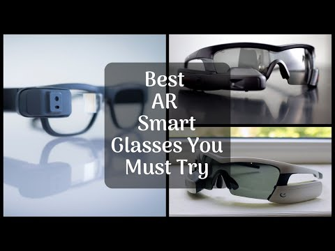 7 Best AR Smart Glasses Augmented Reality Smart Glasses