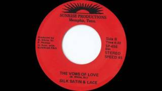 Silk Satin & Lace - The Vows Of Love