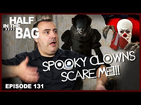 Half in the Bag Episode 131 IT 1990 and IT 2017
