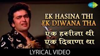 Ek Haseena thi with lyrics | एक हसीना थी गाने के बोल | Karz | Rishi Kapoor, Tina Munim, Simi