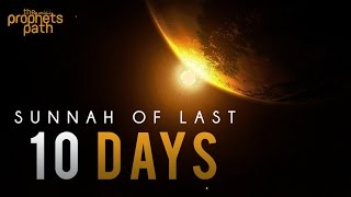 Sunnah Of Last 10 Days [Ramadan Series] - Episode 17