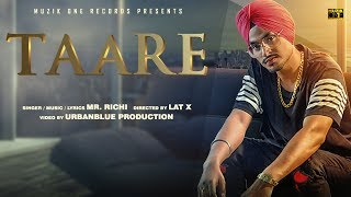 Taare | Mr. Richi || Official Music Video