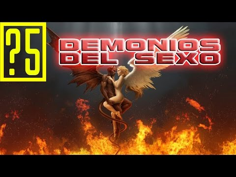Los 5 demonios del sexo mas aterradores