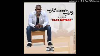 Marcelo M2 - Cara Metade (Audio)
