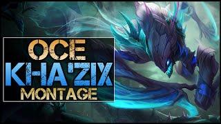 OCE Kha'Zix Montage - Best Kha'Zix Plays