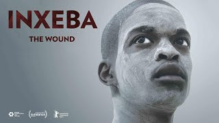 'Inxeba' ('The Wound') Official Trailer HD