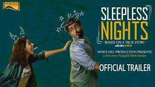 Sleepless Nights | Official Trailer | Punjabi Web Series | White Hill Production
