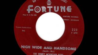 The Windy Mountain Boys - High Wide And Handsome (1964)