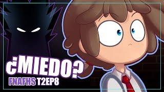 ¿QUE ES EL MIEDO? #8 | SERIE ANIMADA | #FNAFHS 2
