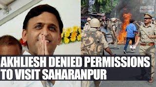 Akhliesh Yadav denied permission to visit riot-hit Saharanpur district | Oneindia News