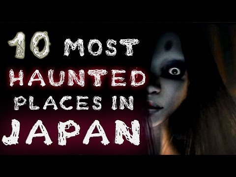 Top 10 Most HAUNTED Places in JAPAN