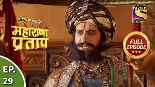 Bharat Ka Veer Putra - Maharana Pratap - Episode 29 - 15th July 2013