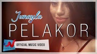 Junayla - PELAKOR (Official Music Video)