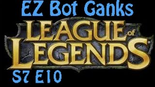 LoL Ranked [S7 E10] | EZ Bot Ganks