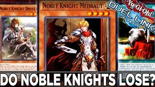 Do Noble Knights Lose? | YuGiOh Duel Links PVP w/ ShadyPenguinn